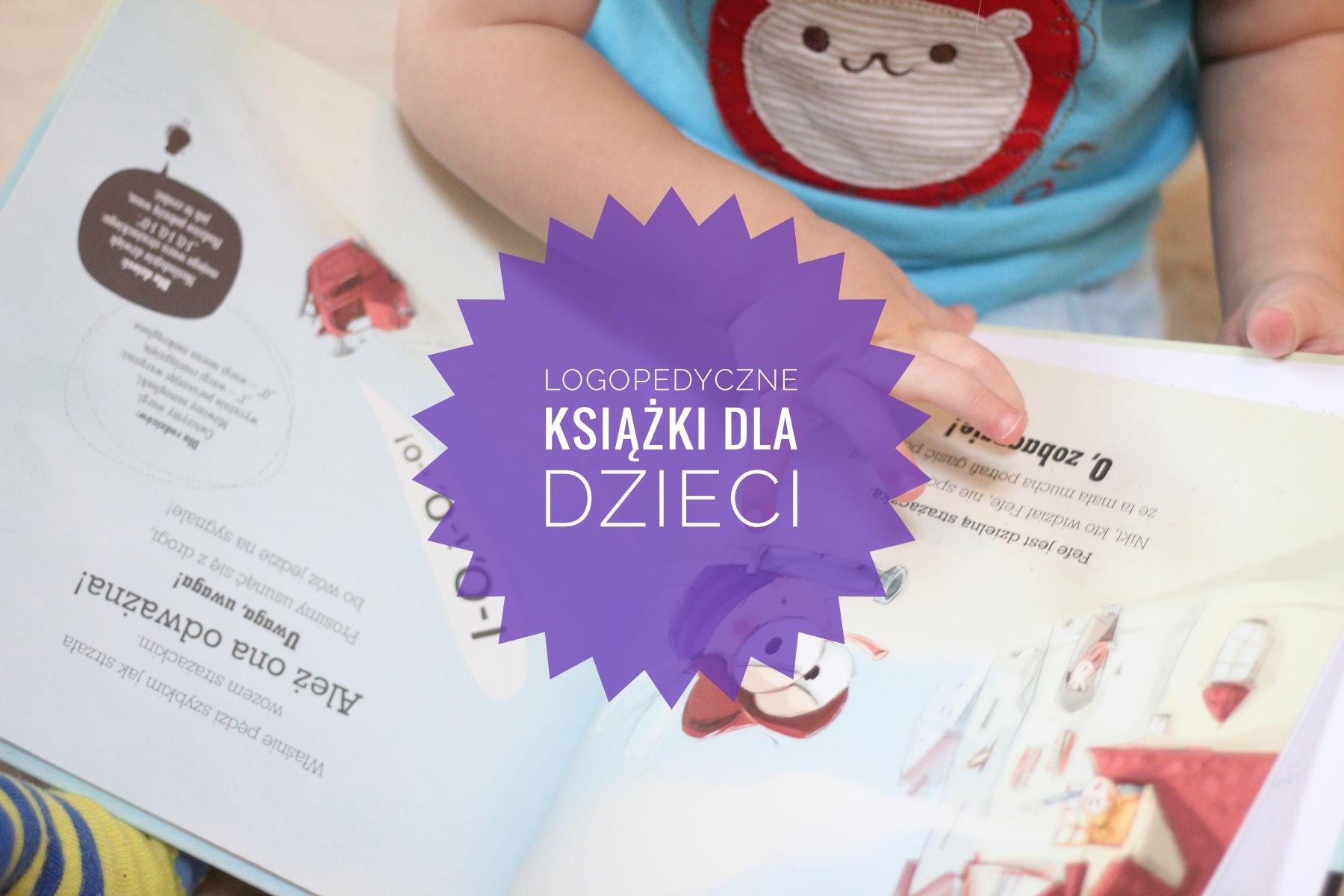 Książeczki logopedyczne dla dzieci