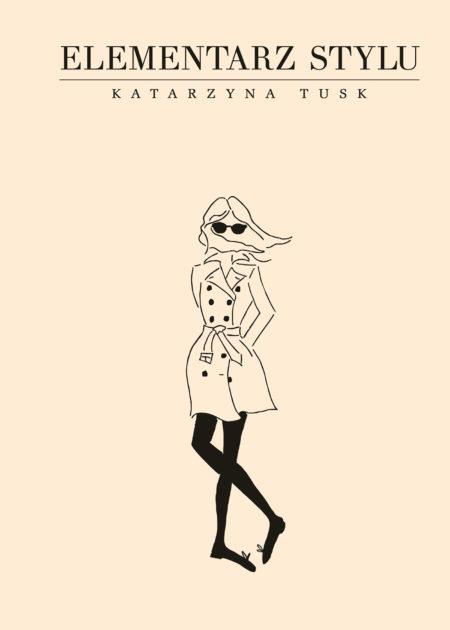 Elementarz stylu, Katarzyna Tusk