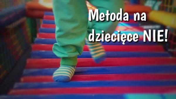 Metoda wyboru, czyli sposób na dziecięce NIE