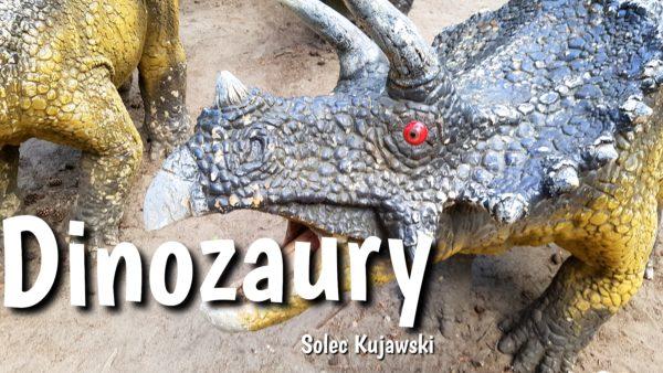 Park Dinozaurów Solec Kujawski