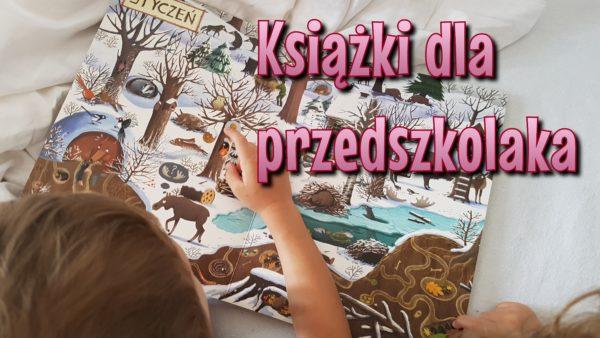 Książki dla przedszkolaka #3
