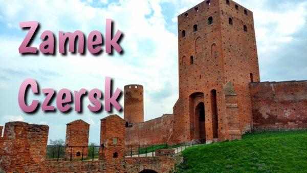 Zamek Czersk – pomysł na wycieczkę na jeden dzień