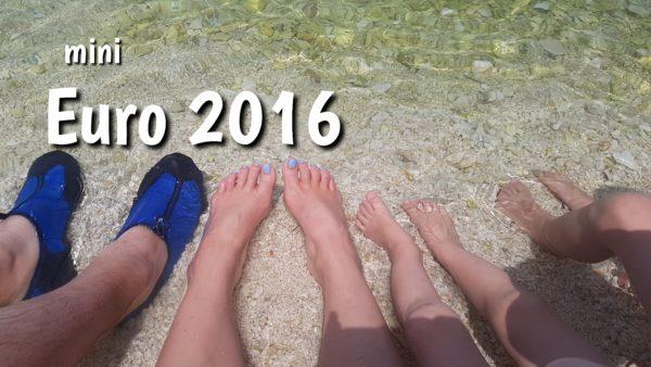 Mini Euro 2016 – czemu jadąc nad morze wylądowaliśmy w górach