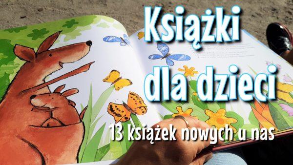 Książki dla dzieci #4 – 13 książek dla dzieci 2-6 lat