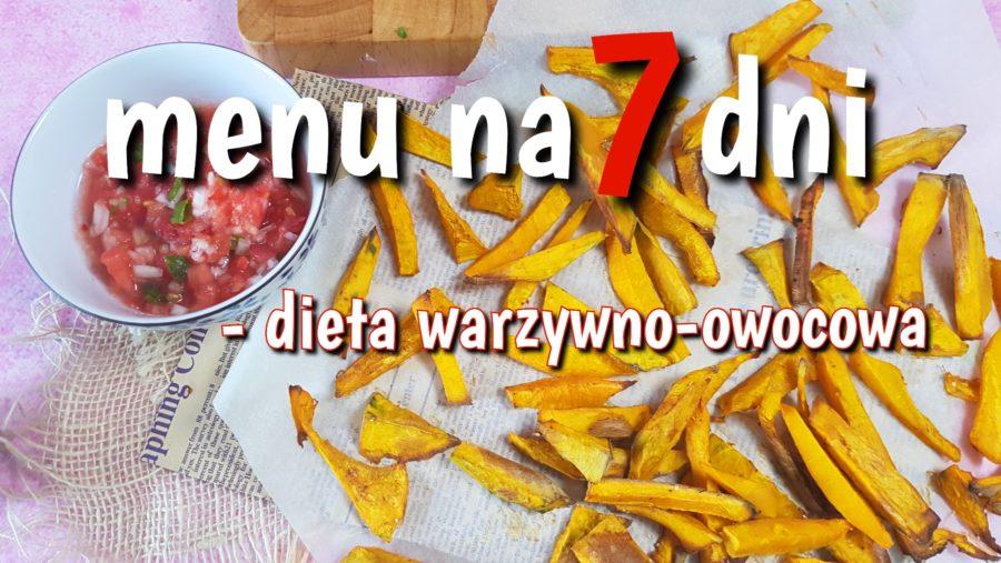 Menu na 7 dni diety warzywno-owocowej