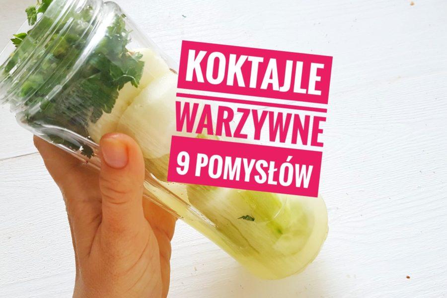 Koktajle warzywne