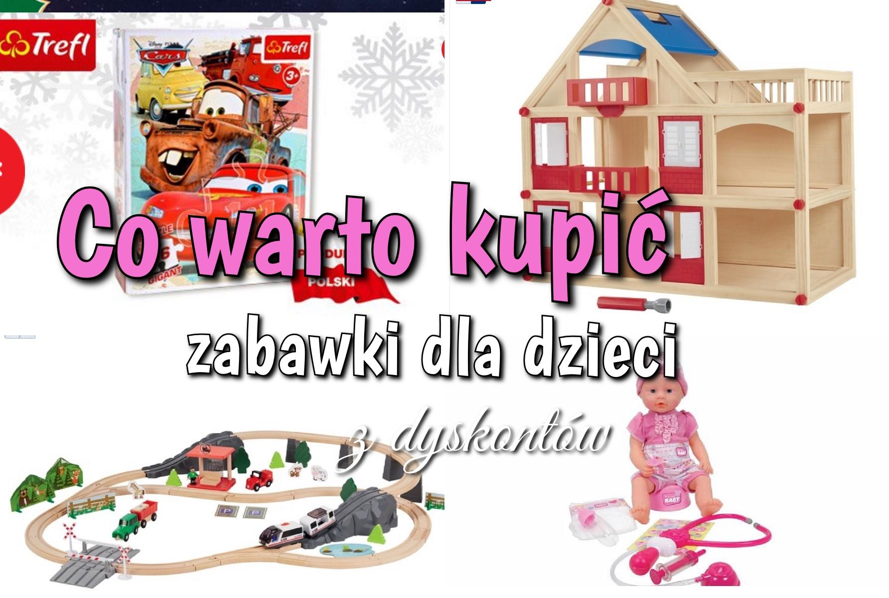 Przegląd zabawek z Lidla i Biedronki