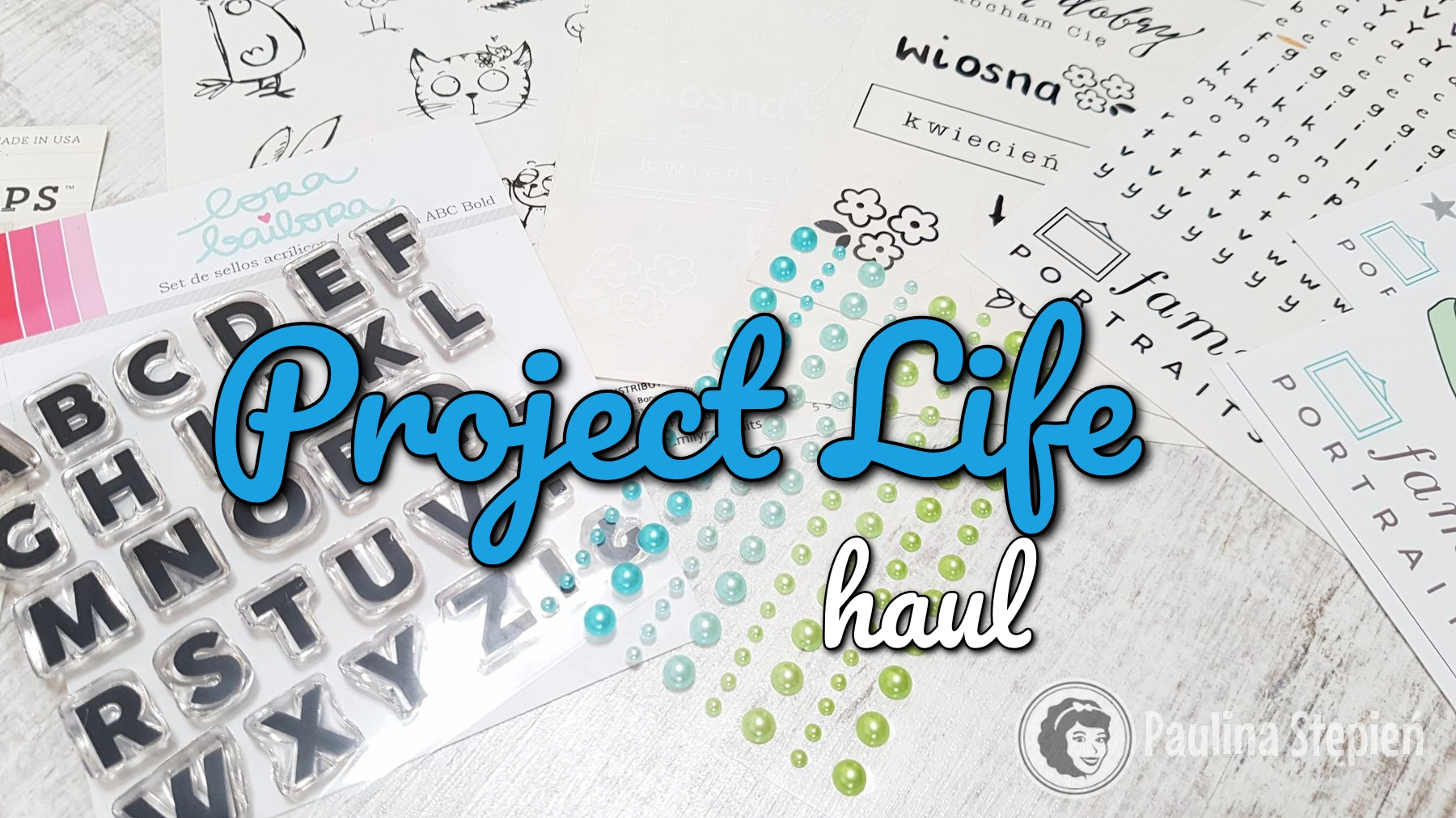 Project Life Haul