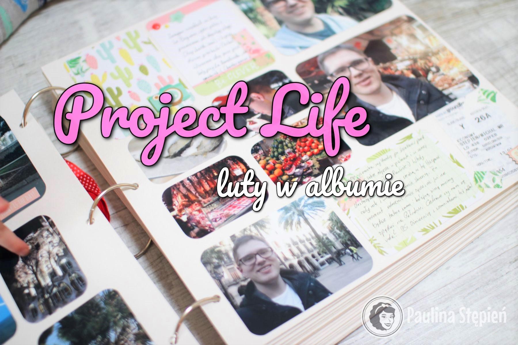 Project Life w lutym