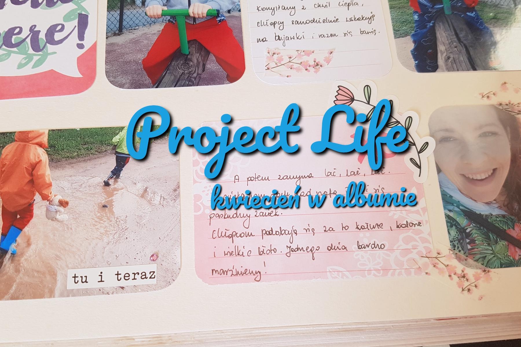 Project Life kwiecień w albumie