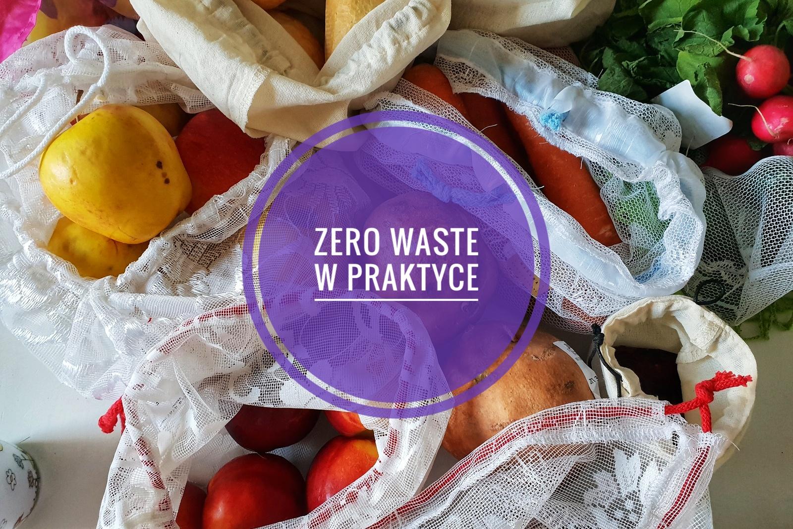 Zero waste w praktyce