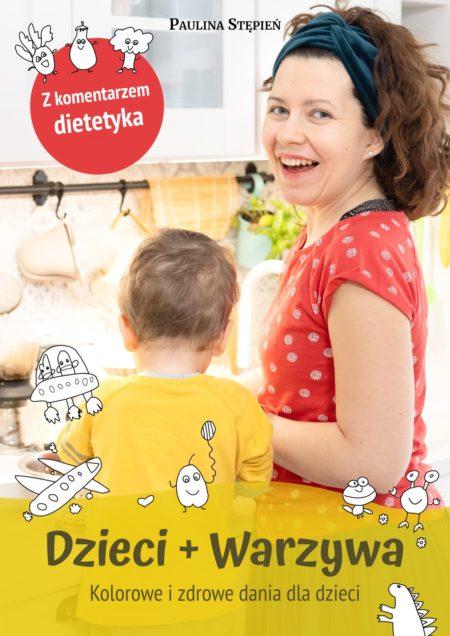 """Ebook """"Dzieci + warzywa"""""""