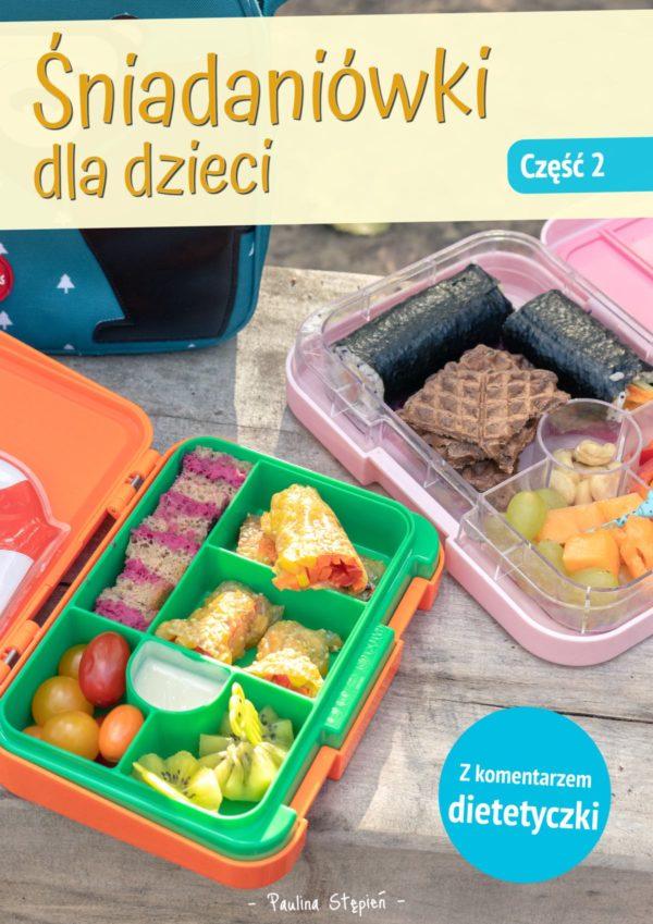 Śniadaniówki dla dzieci cz. 2